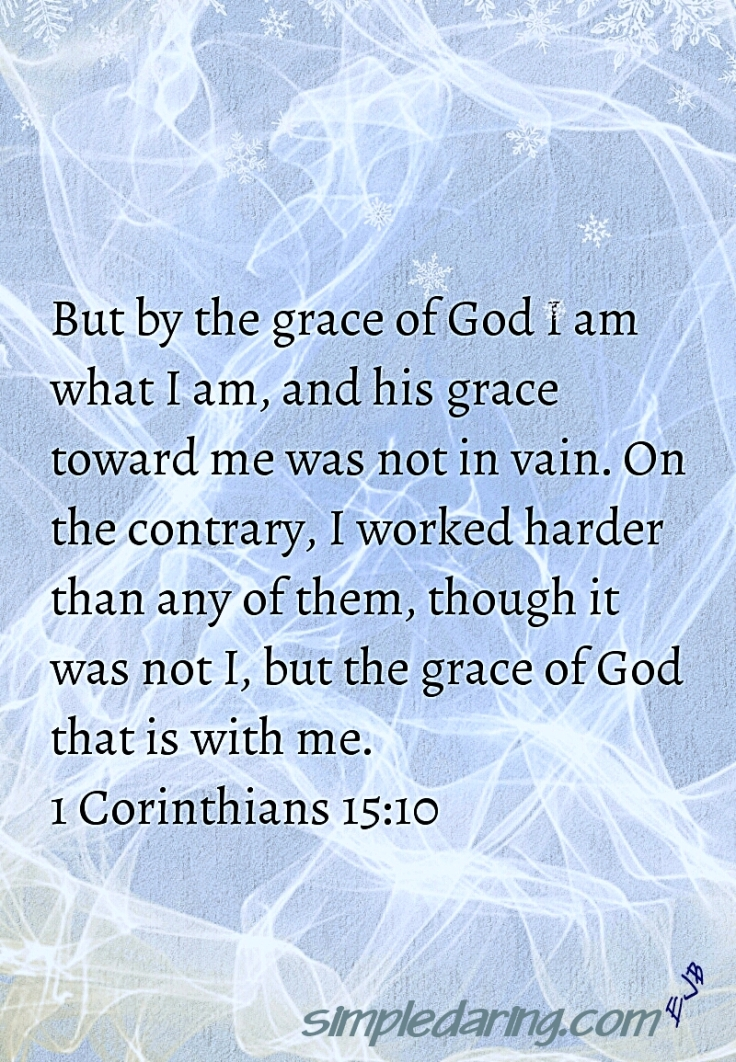 I am What I am by Grace of God